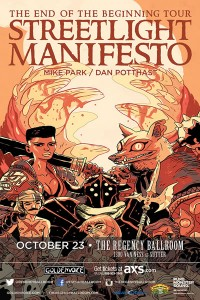 Oct 23, Streetlight Manifesto plus Don Potthast and Mike Park! In SF! OMG.